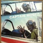 Captain Mosez - Fly Cherry Fly / Hey! Hey! Hey!  //  Single 1984