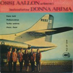 Ossi Aallon Orkesteri - Laulusolistina Donna Arima // Single 1960